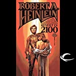 Revolt in 2100 | Robert A. Heinlein