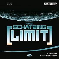 Limit Hörbuch von Frank Schätzing Gesprochen von: Heikko Deutschmann