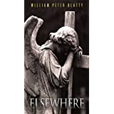 Elsewhereby William Peter Blatty