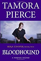 Bloodhound (The Legend of Beka Cooper, Book 2)