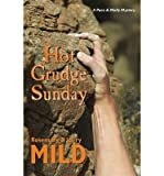 img - for [ HOT GRUDGE SUNDAY (REPRINT) ] By Mild, Rosemary ( Author) 2013 [ Paperback ] book / textbook / text book