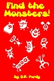 img - for Find the Monsters! A Fun Search Game for ages 3-6 book / textbook / text book