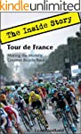 Tour de France: The Inside Story: Mak...