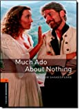 William Shakespeare Oxford Bookworms Library: Stage 2: Much Ado About Nothing: 700 Headwords (Oxford Bookworms ELT)