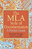 img - for MLA Style of Documentation: A Pocket Guide, The book / textbook / text book