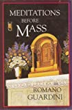 Meditations Before Mass (0918477174) by Romano Guardini