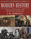 Modern History: From the European Age to the New Global Era (0195339061) by Roberts, J.M.