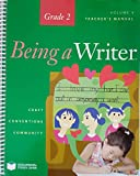 Teacher's Manual, Grade 2 Volume 1, Being a Writer