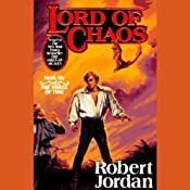 Lord of Chaos: Book Six of The Wheel of Time | [Robert Jordan]