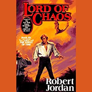 Lord of Chaos: Book Six of The Wheel of Time book cover