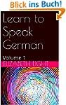 Learn to Speak German: Volume 1 (Engl...
