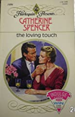 The Loving Touch (Harlequin Presents, No. 1406)