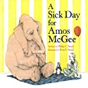 A Sick Day for Amos McGee (       UNABRIDGED) by Philip C. Stead Narrated by David deVries