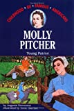 Molly Pitcher: Young Patriot (Childhood of Famous Americans) (0020420404) by Stevenson, Augusta