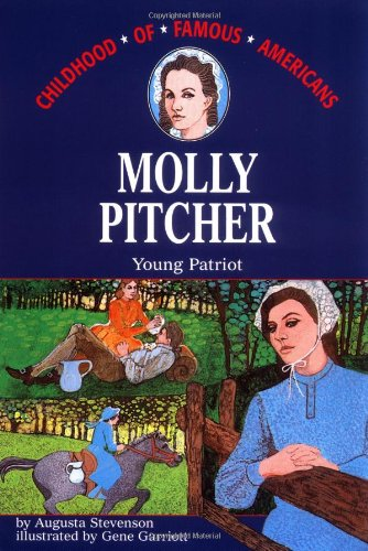 Molly Pitcher: Young Patriot (Childhood Of Famous Americans) front-1071089
