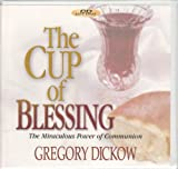 img - for The Cup of Blessing: The Miraculous Power of Communion book / textbook / text book