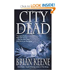 City of the Dead and The Rising - Brian Keene