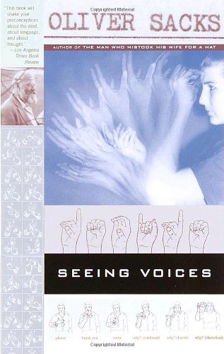 Seeing Voices, Oliver Sacks, Books on Deaf Culture and Community, Sign Language Study, Deaf Identity in Language