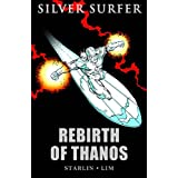The Silver Surfer: Rebirth of Thanospar Jim Starlin