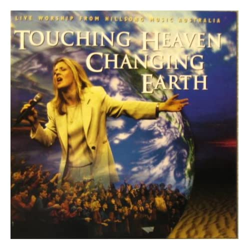Hillsong United - Touching Heaven Changing Earth 1998