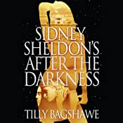 Sidney Sheldons After the Darkness | [Tilly Bagshawe]