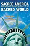 Sacred America, Sacred World: Fulfill...
