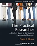 The Practical Researcher: A Student Guide to Conducting Psychological Research