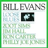 echange, troc Bill Evans - Loose Blues