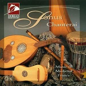 Sonus / Chanterai: Music of Medieval France