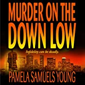 Murder on the Down Low: Vernetta Henderson Series No. 3 | Pamela Samuels Young