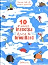 10 petits insectes dans le brouillard par Cali