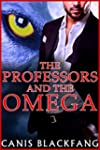 The PROFESSORS and the OMEGA (Gay MMM...