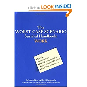 The Worst-Case Scenario Survival Handbook - Joshua Piven