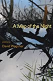 A Map of the Night (Illinois Poetry Series) (0252075676) by Wagoner, David