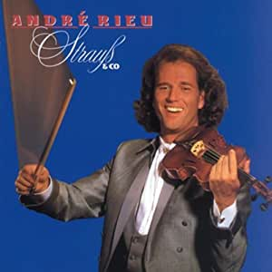 Andre Rieu from Holland with love: Waltzes I've Saved For You