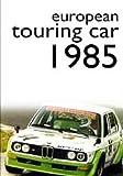 echange, troc European Touring Car Review 1985 [Import anglais]