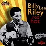 Billy Lee Riley Red Hot