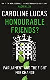 Honourable Friends: Parliament and the Fight for Change