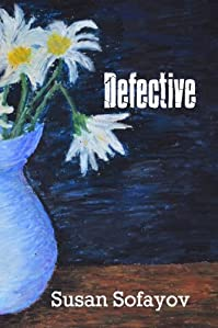 Defective by Susan Sofayov ebook deal