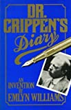 Dr. Crippen's Diary: An Invention