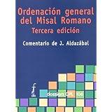 Ordenación general del Misal romano: Tercera edición (DOSSIERS CPL)
