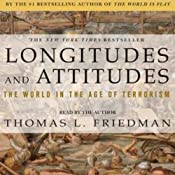 Longitudes & Attitudes: Exploring the World After September 11 | [Thomas L. Friedman]