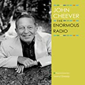 The Enormous Radio: The John Cheever Audio Collection | [John Cheever]