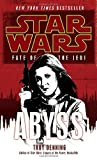 Abyss (Star Wars: Fate of the Jedi, Book 3) (0345509196) by Denning, Troy