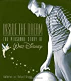 Inside the Dream (Disney Editions Deluxe)