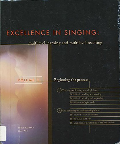 Beginning the Process (Excellence in Singing Series Volume 1)