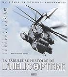 """Afficher """"fabuleuse histoire de l'hélicoptère (La)"""""""