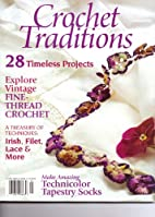 Crochet Traditions Magazine. 28 Timeless…