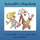 img - for My GrandPa's Shaky Hands book / textbook / text book