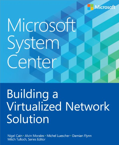 Large book cover: Microsoft System Center: Building a Virtualized Network Solution